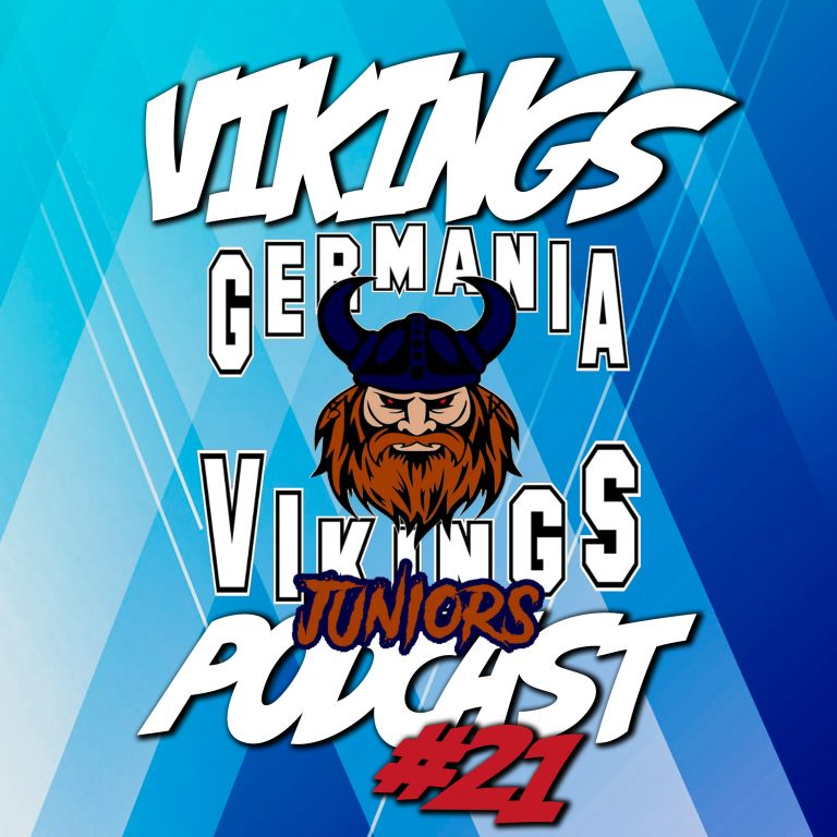 #21 Vikings Podcast – Juniors Spezial